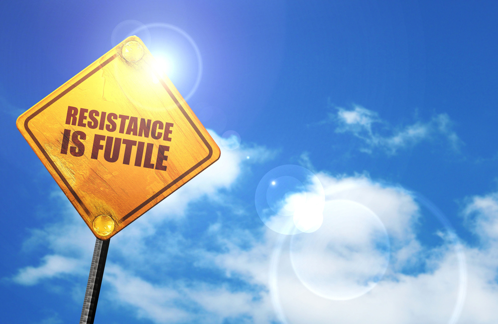 Resistance is futile | Mindset for Success