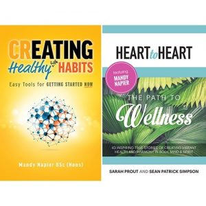 Creating Healthy Life Habits And Path To Wellness