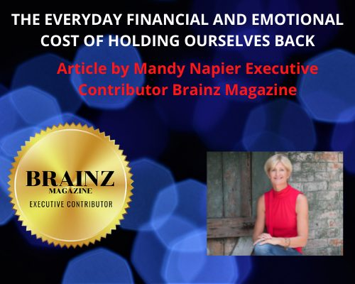 Cost of Holding Ourselves Back